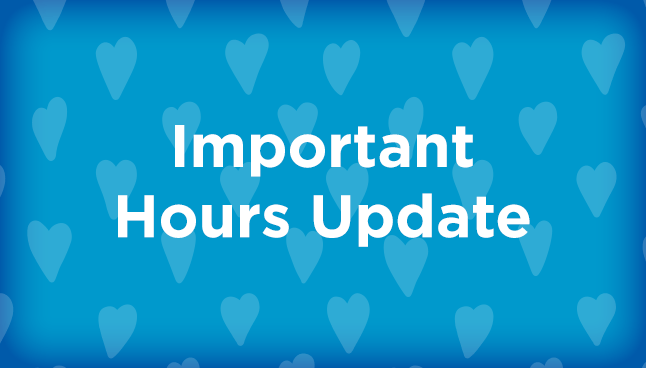 Important Hours Updates
