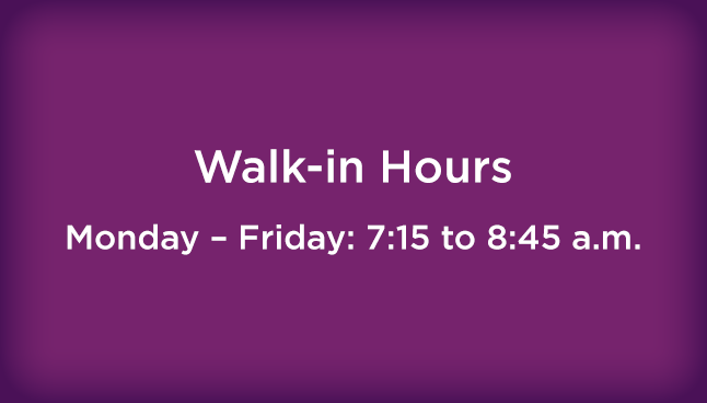 CCP - Erie Walk-in Hours: Mon. - Fri. 7:15 to 8:45 a.m.